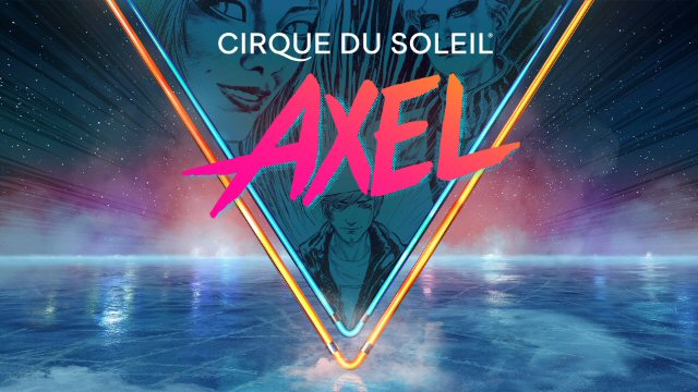 AXEL by Cirque du Soleil Gets Rolling in Nashville